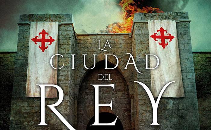 LA CIUDAD DEL REY, VII Premio de Novela Histórica Ciudad de Úbeda