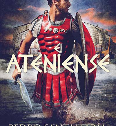El ateniense, de Pedro Santamaría – NUEVA PUBLICACIÓN