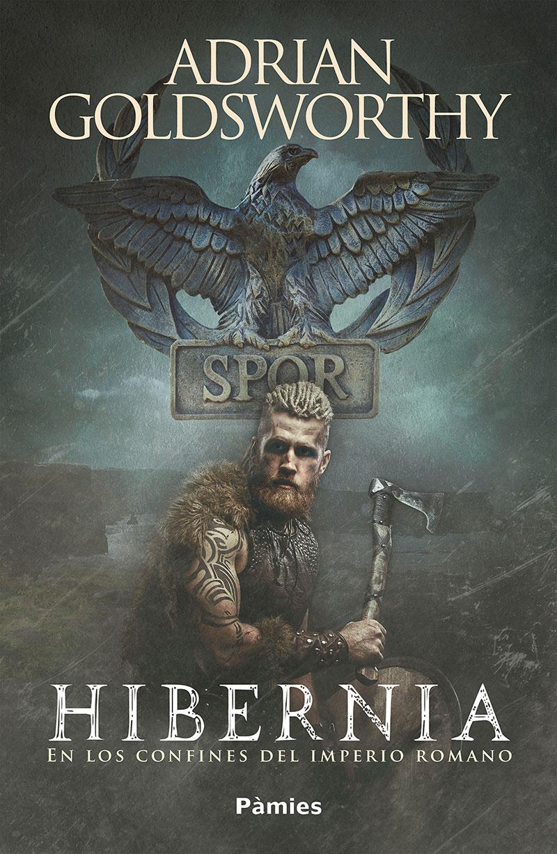 Hibernia de Adrian Goldsworthy – NUEVA PUBLICACIÓN